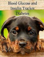 Blood Glucose and Insulin Tracker - Diabetes : 3 Year Diabetes Logbook by...