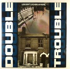 """12"""" MAXI-Double Trouble-Love Don 't live here anymore-d328"""