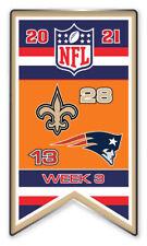2021 Semaine 3 Bannière Broche NFL Neuf Orleans Vs Angleterre Patriots Super Bol