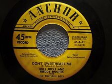 BILLY HICKS: Don't Sweetheart Me/ Destination Your Heart (45) Hillbilly - Rare