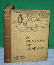 Vintage Book - A CENTURY OF CHARADES by W Bellamy 1894 with Answer Key