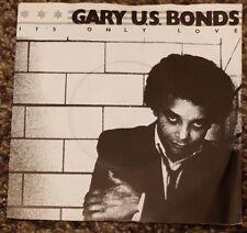 "GARY U.S. BONDS - It's Only Love ~7"" Vinyl Single~"