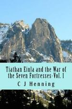 Saga of Everstream: Tiathan Eiula-The Seven Fortresses by Cü Henning (2015,...