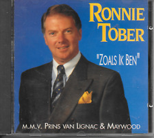 RONNIE TOBER - Zoals ik ben CD Album 13TR Holland (TiP Top) 1990 (Maywood) RARE!