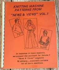 Patterns From News & Views Magazine For All Kntting Machines Book Volume 1 Knit