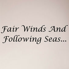 """36"""" Fair Winds and Following Seas Wall Sticker Decal Nautical Blessing Home"""