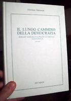 2006 STORIA DELLE LOTTE POLITICHE A COTIGNOLA DAL 1945 AL 2005. GIORD. DALMONTE