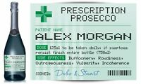 PERSONALISED Prescription Prosecco label, fun spoof Birthday gift