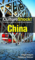 CultureShock! China: A Survival Guide to Customs and Etiquette by Angie Eagan, R