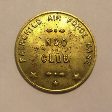 WASHINGTON TRADE TOKEN - NCO CLUB - FAIRCHILD AFB  (LOT D 195)  G.F.30c