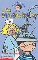 (Good)-The Great Brain Robbery (Axel Feinstein) (Paperback)-MacDonald, Alan-0439