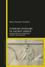 Funerary Epigrams of Ancient Greece Reflections on Literature #5657