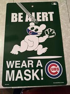 Chicago Cubs Be Alert Wear a Mask Cubby Bear Catching Ball Sign