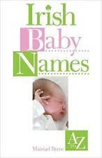 (Good)-Irish Baby Names (Paperback)-Deirdre O'Loughlin-0572031769
