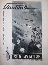 12/1957 PUB SUD AVIATION VAUTOUR IIN CHASSEUR BOMBARDIER ARMEE AIR ORIGINAL AD
