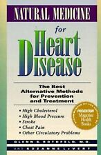 Natural Medicine for Heart Disease: The Best Alternative Methods to Prevent and