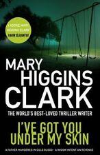 Clark, Mary Higgins, I've Got You Under My Skin, Very Good Book