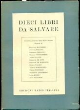 AA. VV. Dieci libri da salvare. Inchiesta. Edizioni Radio italiana 1949