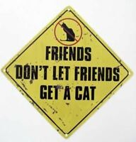 """Dog Tin Sign """"Friends don't let friends.."""" - 32356B"""