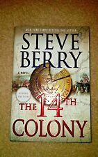 "Steve Berry ""AUTOGRAPHED"", SIGNED 1st Edition,The 14th Colony, 2016, Brand New"