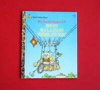 Richard Scarry's Best Balloon Ride Ever! (1994, A Little Golden Book)