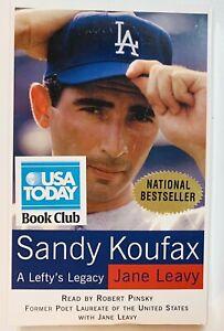 Sandy Koufax : A Lefty's Legacy Jane Leavy Read by Robert Pinsky Audio Book 2002