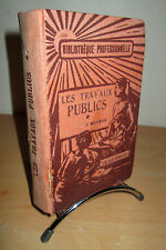 LES TRAVAUX PUBLICS -Matériaux et résistance des matériaux - Béton armé ...