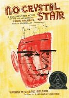 No Crystal Stair: A Documentary Novel of the Life and Work of Lewis Michaux, Har