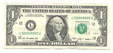 "2009 SERIES. ""FANCY"" ONE DOLLAR BILL. FIVE 0's. CIRCULATED. #50049000."