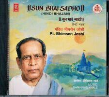 BHIM SEN JOSHI -CD HINDI BHAJAN  'sun bhai sadho' recorded in 1990