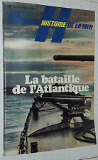 MARINE 1939-1945 LA BATAILLE ATLANTIQUE KRIEGSMARINE U-BOOTE BISMARCK ATLANTIS