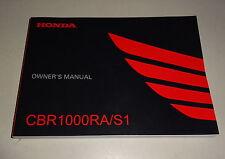 Owner´s Manual / Driver´s Handbook Honda CBR 1000 RA / S1 Stand 2016