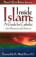 Inside Islam: A Guide for Catholics: 100 Questions and Answers (Paperback or Sof