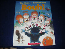 Bouh!  by Robert Munsch French New