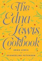 The Edna Lewis Cookbook [New Book] Paperback