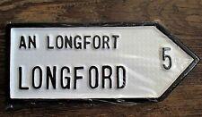 Longford Leinster Irish Road Sign Hand Cast in Ireland  NEW