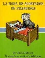 LA Hora De Acostarse De FranciscaBedtime for Frances (Spanish Edition)-ExLibrary