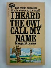 I HEARD THE OWL CALL MY NAME BY MARGARET CRAVEN; PAPERBACK  1984.