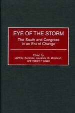 Eye of the Storm: The South and Congress in an Era of Change-ExLibrary