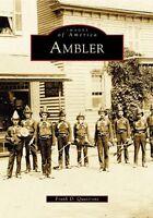 Ambler [Images of America] [PA] [Arcadia Publishing]