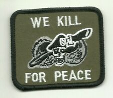 United States Army Special Forces Airborne We Kill For Peace  PATCH