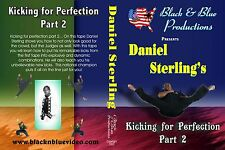Daniel Sterling's Kicking For Perfection Volume 2 Instructional DVD