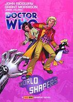 """Doctor Who"": The World Shapers-Grant Morrison, John Ridgway"