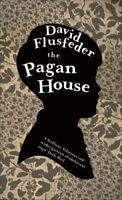 The Pagan House, Flusfeder, David, Very Good condition, Book