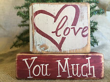 Primitive Country Open Heart Love You Much Valentine Shelf Sitter Wood Block Set