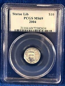 2004 Statue Of Liberty Platinum 1/10th Ounce $10 Coin PCGS MS69, Beautiful coin