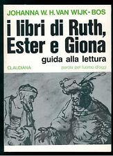 VAN WIJK-BOS JOHANNA I LIBRI DI RUTH, ESTER GIONA CLAUDIANA 1992 UOMO OGGI 9