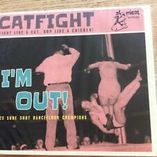 Catfight. I'm out. Vol.2
