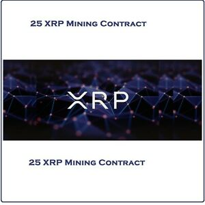 Ripple (25 XRP) Mining Contract 1 Hour   Get 25 XRP Guaranteed