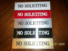 Engraved No Soliciting door Sign choice colors, engraved with Roman Font.